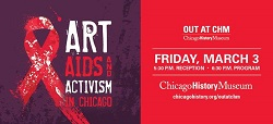 Out at CHM: Art, AIDS, and Activism in Chicago