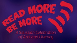 Read More, Be More: A Seussian Celebration of Arts and Literacy with Emerald City Theatre