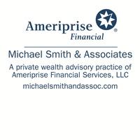 Ameriprise Financial Services, Inc. Michael Smith & Associates