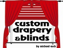 Custom Drapery & Blinds by Michael Esch