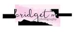 Bridget M. Photography