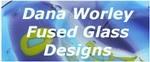 Dana Worley, Fused Glass Designs