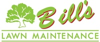 Bill's Lawn Maintenance and Landscaping