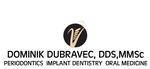 Dubravec, Dr. Dominik Dubravec DDS., MMSC PC