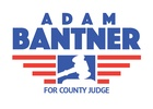 Adam Bantner for County Judge, Group 2