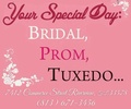 Your Special Day: Bridal, Prom, Tuxedo