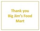 Big Jim's Food Marts