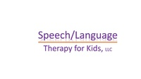Speech/Language Therapy for Kids, LLC