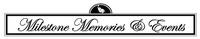 Milestone Memories & Events