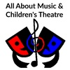 All About Music & Children's Theatre