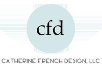 Catherine French Design, LLC