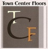 Town Center Floors LLC