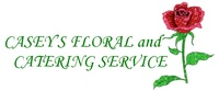 Casey's Floral & Catering Service