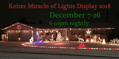 Keizer Miracle of Lights Display - Dec 15, 2018 - Community Events ...