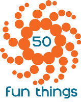 50 Fun Things