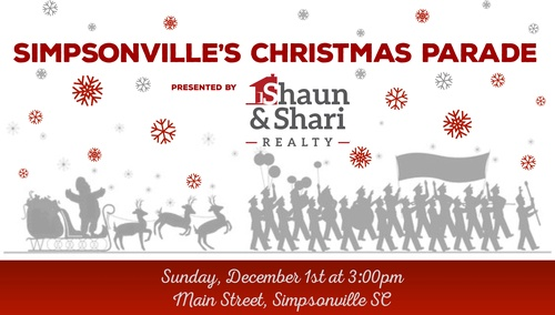 Simpsonville Christmas Parade 2019 Simpsonville's Christmas Parade Presented by Shaun & Shari Realty