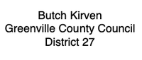 Greenville County Council Chairman, Butch Kirven (Dist. 27)