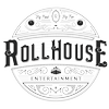 RollHouse Entertainment