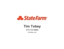 State Farm Insurance-Tim Tobey