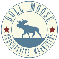 Bull Moose Progressive Marketing