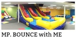 MP, Bounce With Me, LLC
