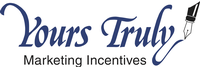 Yours Truly Marketing Incentives, Inc.