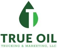 True Oil Trucking & Marketing, LLC