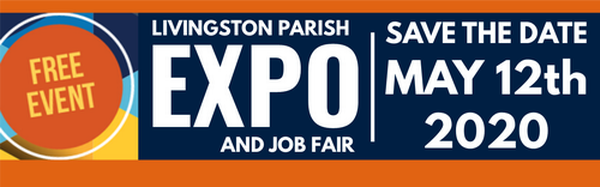LIVINGSTON PARISH EXPO: FREE EVENT | JOB FAIR | RESTAURANT CHALLENGE