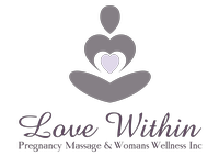 Love Within Pregnancy Massage & Womans Wellness Inc.