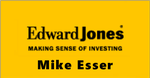 Edward Jones - Mike Esser - Financial Advisor