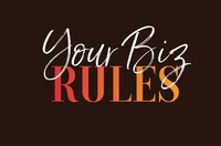 YOUR BIZ RULES!