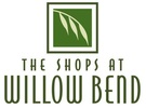 THE SHOPS AT WILLOW BEND*