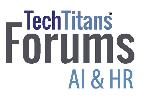 Joint AI and HR Forum - Sept 12 - Sep 12, 2019 - Tech Titans