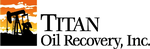 Titan Oil Recovery, Inc.