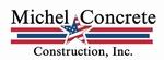 Michel Concrete Construction, Inc.