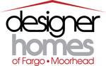Designer Homes of Fargo-Moorhead