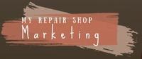 My Repair Shop Marketing