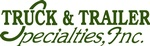 Truck & Trailer Specialties, Inc.