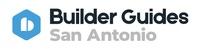 Builder Guides San Antonio