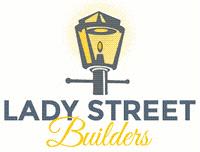 Lady Street Builders, LLC