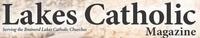 Lakes Catholic Magazine