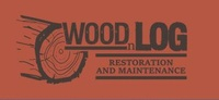 Wood n Log Restoration and Maintenance