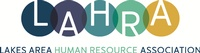 Lakes Area Human Resource Association (LAHRA)