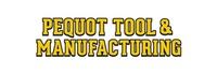Pequot Tool & Manufacturing, Inc.