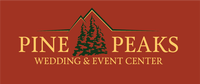 Pine Peaks Wedding & Event Center