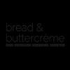 Bread & Buttercreme