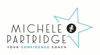 Michele Partridge - Your Confidence Coach
