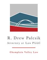 Champlain Valley Law - R Drew Palcsik Attorney at Law PLLC