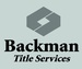 Backman Title Services, LTD
