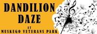 DandiLion Daze - formerly Muskego Community Festival, or Muskego Fest